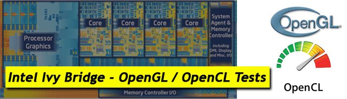 Intel Ivy Bridge HD Graphics 4000 GPU: Pruebas de OpenGL y OpenCL-intel_ivy_bridge_opengl_opencl_tests.jpg
