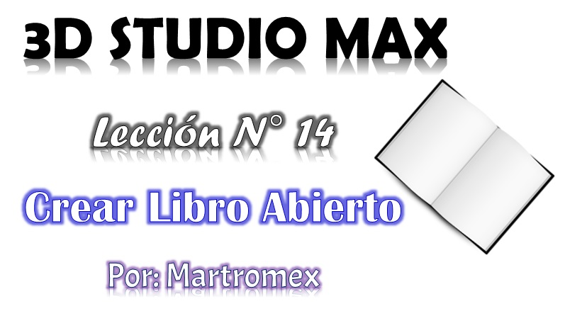 Video tutorial 3D Studio Max Lección 14 Crear un Libro Abierto-leccion-n-14.jpg