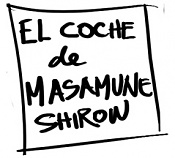 El coche de Masamune Shirow-tituloweb.jpg