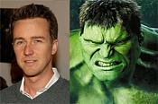 The Incredible Hulk-norton-hulk.jpg